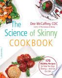 The Science Of Skinny Cookbook