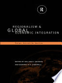 Regionalism and Global Economic Integration