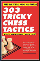 303 Tricky Chess Tactics : challenge but a great training...