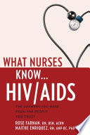 What Nurses Know   HIV AIDS