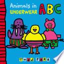 Animals in Underwear ABC