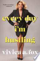 Every Day I M Hustling