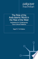 The Role of the Arab Islamic World in the Rise of the West