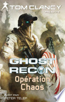 Ghost Recon   Op  ration Chaos