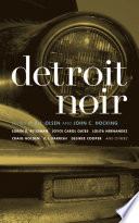 Detroit Noir The Vividly Experimental From The Determination Of