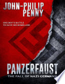 Panzerfaust - The Fall of Nazi Germany