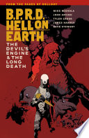 B P R D  Hell on Earth Volume 4  The Devil s Engine   The Long Death