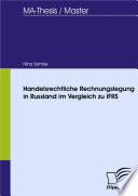 Handelsrechtliche Rechnungslegung in Russland im Vergleich zu IFRS