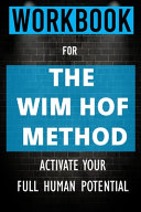 Workbook For The Wim Hof Method