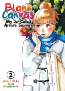 Blank Canvas: My So-Called Artist's Journey (Kakukaku Shikajika) : creator of princess jellyfish, about her high school...