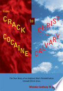 From Crack Cocaine to Christ from Calvar