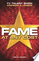 Fame: At Any Cost Saturation Point With Tv Talent