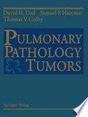 Pulmonary Pathology     Tumors