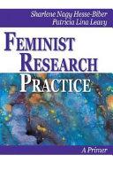 Feminist Research Practice: A Primer