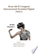 Actas del II Congreso Internacional Sociedad Digital  Vol 1