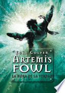 La hora de la verdad  Artemis Fowl 7