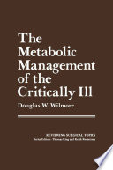 The Metabolic Management of the Critically Ill