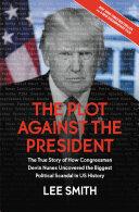 The Plot Against the President Book
