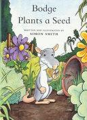Bodge Plants a Seed