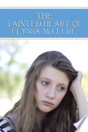 The Tainted Heart Of Elyssa Mcclure