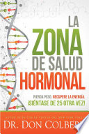 La Zona De Salud Hormonal Dr Colberts Hormone Health Zone