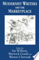 Modernist Writers and the Marketplace