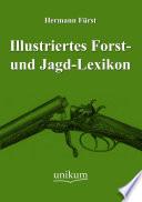 Illustriertes Forst  und Jagd Lexikon