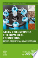 Green Biocomposites For Biomedical Engineering