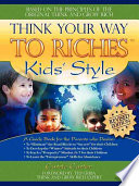Think Your Way to Riches Kid s Style