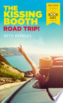 The Kissing Booth Road Trip
