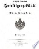 Königlich Bayerisches Intelligenzblatt für Mittelfranken