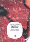 Equilibrio perfetto  Le grandi equazioni della scienza moderna