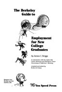 The Berkeley guide to employment for new college graduates