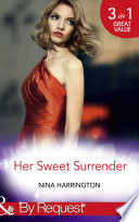 Her Sweet Surrender  The First Crush Is the Deepest   Last Minute Bridesmaid   Blame It on the Champagne  Mills   Boon By Request   Girls Just Want to Have Fun  Book 1