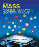 Looseleaf Introduction to Mass Communication  Media Literacy and Culture