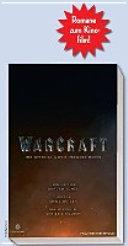 Warcraft   Die offizielle Vorgeschichte zum Film