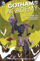 Gotham Academy Vol  1  Welcome to Gotham Academy