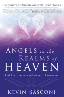 Angels In The Realms Of Heaven : you to dwell with him in heaven. your...