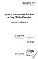 Improving Instruction and Assessment in Early Childhood Education