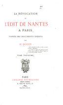 La révocation de l'Édit de Nantes à Paris d'après des documents inédits