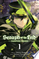Seraph of the End  Vol  1