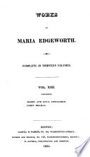 Works of Maria Edgeworth  Harry and Lucy  concluded  Comic dramas  1825