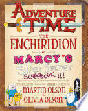 Adventure Time  The Enchiridion   Marcy s Super Secret Scrapbook