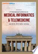 Proceedings Of 6th International Conference On Medical Informatics Telemedicine 2018