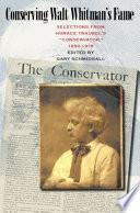 Conserving Walt Whitman's Fame