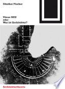 Vitruv NEU oder Was ist Architektur?