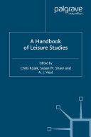 A Handbook of Leisure Studies