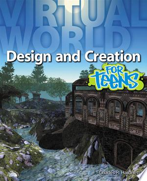 Virtual World Design and Creation for Teens - ISBN:9781435454637