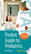 Porter S Pocket Guide To Pediatrics
