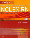 Mosby s Review Questions for the NCLEX RN Examination